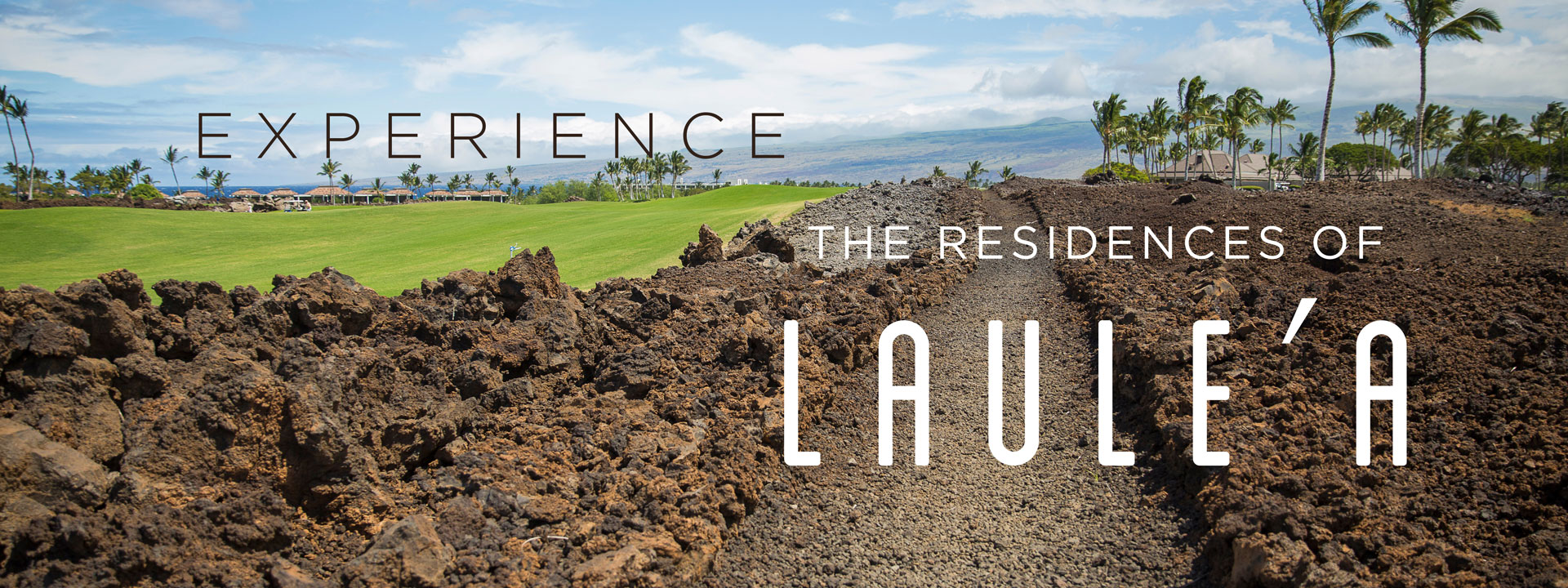 "Experience The Residences of Laule'a The Ala Kahakai Trail (AKA – ""The Kings Trail"")"